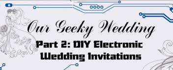electronic wedding invitations our geeky wedding diy electronic wedding invitations dewi