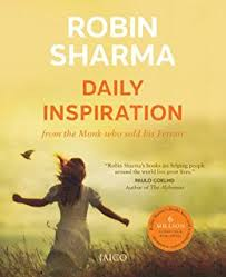 the monk who sold his ferrary daily inspiration from the monk who sold his ebook robin