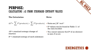 Standard Entropy Change Table Calculations For Ib Chemistry