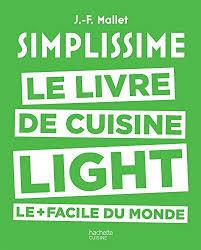 j de cuisine 9782011356420 simplissime le livre de cuisine light le facile du
