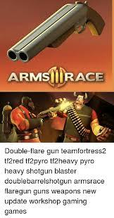 Pyro Meme - armsirace double flare gun teamfortress2 tf2red tf2pyro tf2heavy