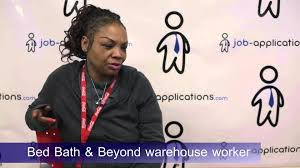 Bed Bath And Beyond Career Bed Bath U0026 Beyond Interview Warehouse Worker Youtube