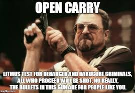 Carry On Meme - open carry litmus imgflip