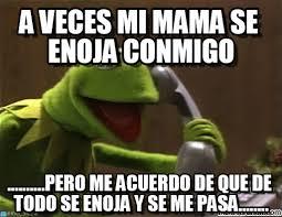 Memes Mama - a veces mi mama se enoja conmigo on memegen