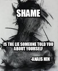 Meme Generator Script - meme creator shame is the lie someone told you about yourself