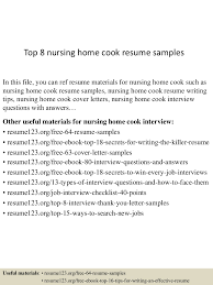 resume samples for cooks top8nursinghomecookresumesamples 150723083505 lva1 app6891 thumbnail 4 jpg cb 1437640552