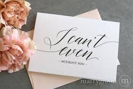 of honor asking ideas i can t even without you bridesmaid cards for