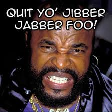 Mr T Meme - there just ain t enough mr t memes out there meme memes and humour