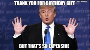 Birthday Gift Meme - donald trump happy birthday meme happy wishes