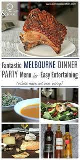 fantastic melbourne dinner menu for easy entertaining dinner