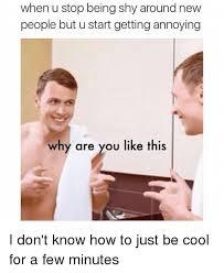 Shy Meme - being shy memes part 2 mutually