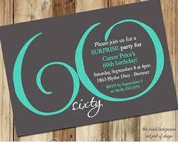 sixty birthday ideas 60th birthday party invitations oxsvitation