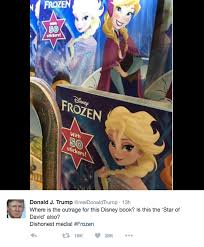 donald trump defends star david tweet disney u0027frozen u0027 book