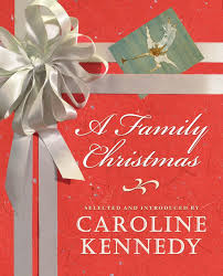 a family christmas caroline kennedy ensemble cast 9781598878691