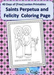 40 days of free printables saints perpetua and felicity coloring