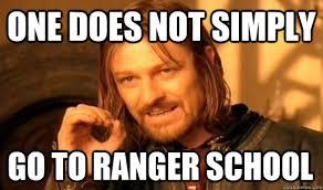 Ranger School Meme - one does not simply go to ranger school misc quickmeme