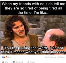 I M So Tired Meme - ahahah having children makes me superior right im so tired and you