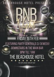 r u0026 b night at the beach house hotel 16th february 2018 hervey