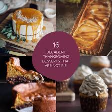 cute easy thanksgiving desserts 16 decadent thanksgiving desserts that are not pie designs of