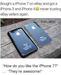 Iphone Text Memes - bought a iphone 7 on ebay and got a iphone 3 and iphone 4 never