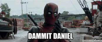 Deadpool Meme Generator - daniel
