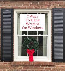 window wreaths 7 ways to hang wreaths on windows rambling renovators