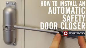 how to install an automatic safety door closer youtube