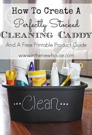 how to create a perfectly stocked cleaning caddy new house