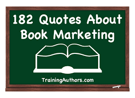 quotes about music and knowledge 182 quotes about book marketing training authors for success