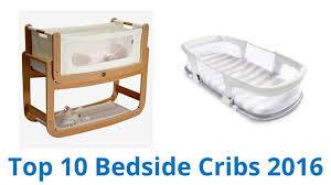 Bed Side Cribs 10 Best Bedside Cribs 2016