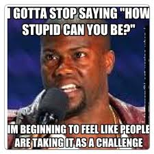 Funny Quotes And Memes - kevin hart funny quotes hart quotes funny pictures quotes memes