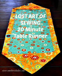 how to make table runner at home lost art of sewing 10 minute table runner