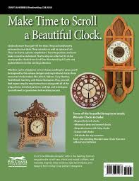 wooden clocks 31 favorite projects u0026 patterns scroll saw