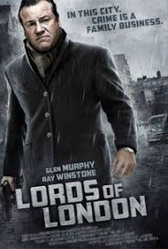 gangster film ray winstone lords of london 2014 rotten tomatoes