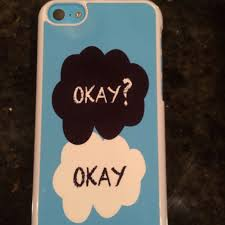 okay phone the fault in our phone okay okay phone cases