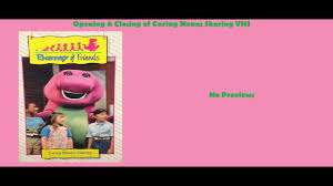 barney caring means sharing vhs opening u0026 closing youtube