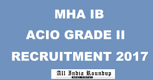 Acio 2017 Results Official Notification Ib Acio Recruitment 2017 Notification Apply For Assistant
