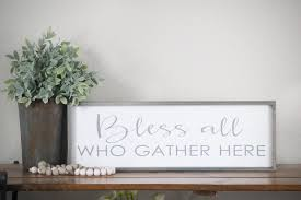 bless all who gather here wood gather sign kitchen wall