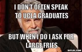 Ucla Memes - meme man interesting google search new years party internet