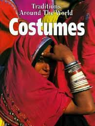 costumes traditions around the world book by danielle sensier