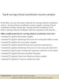 sample resume for rn top8nursingclinicalcoordinatorresumesamples 150517022513 lva1 app6892 thumbnail 4 jpg cb 1431829557