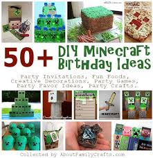 minecraft birthday party 50 diy minecraft birthday party ideas about family crafts