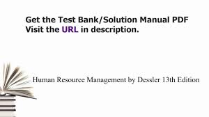 practice test bank for human resource management by dessler 13th