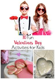 valentines kids 10 s day activities for kids anchored