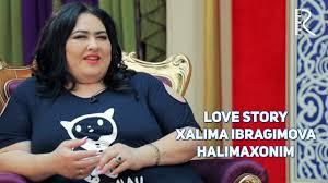love story xalima ibragimova halimaxonim muhabbat qissalari love story xalima ibragimova halimaxonim muhabbat qissalari