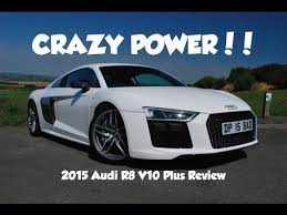 audi r8 v10 plus bhp 610 bhp 2016 audi r8 v10 plus car review and drive by calvin s