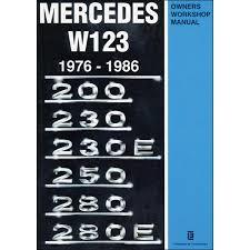 mercedes w123 owners workshop manual 1976 1986 book mercedes