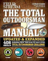 the total outdoorsman manual 10th anniversary edition field