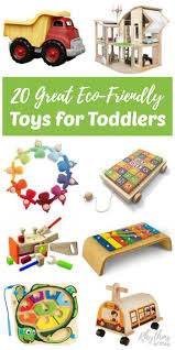 20 great eco friendly toys for toddlers rhythms of play