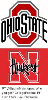 Nebraska Football Memes - rt who you got collegefootball rt ohio state fav nebraska meme